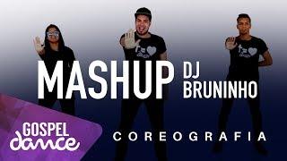 gospel dance mashup dj bruninho feat decão renovado e diego atalaia