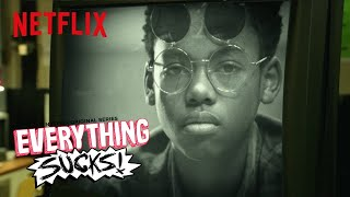 Everything Sucks! | Wonderwall | Netflix