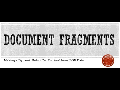 Creating Dynamic HTML Derived from a JSON Response Using Document Fragments