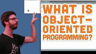 8.1: What is Object-Oriented Programming (OOP)? - Processing Tutorial
