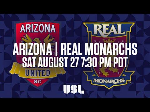 WATCH LIVE: Arizona United SC vs Real Monarchs SLC 8-27-16