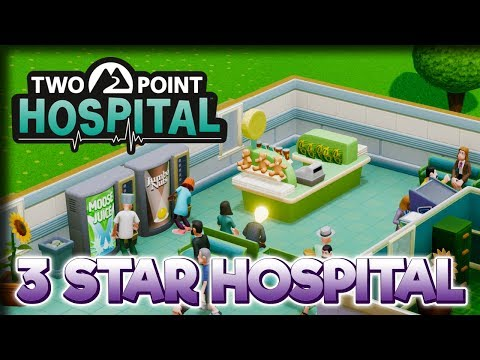 3 STARS! – Two Point Hospital Gameplay – Let's Play Part 13
