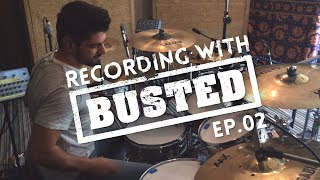 Recording With BUSTED - EPISODE #2