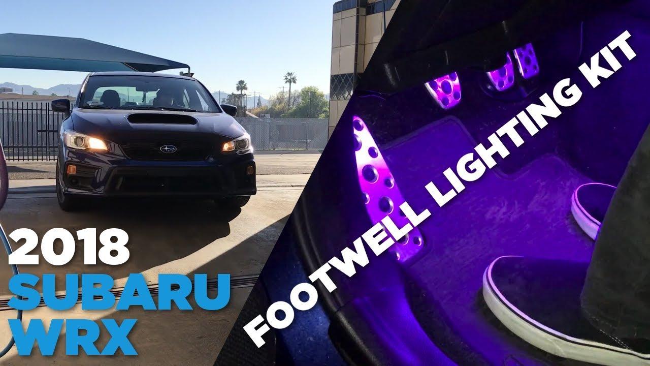 medium resolution of 2018 wrx footwell lighting kit install gcs wrx interior lighting kit
