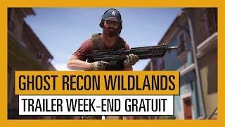 Tom Clancy's Ghost Recon Wildlands - Trailer du week-end gratuit