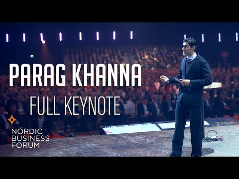 Parag Khanna - Understanding Asia: Opportunities in the future of business - FULL KEYNOTE