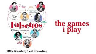The Games I Play — Falsettos (Lyric Video) [2016BC]