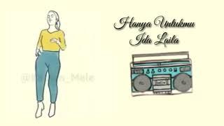 Download Mp3 Lagu Dangdut Dan Lirik Hanya Untukmu Ida Laila