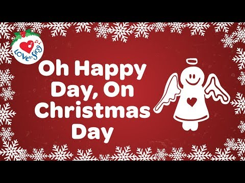 Oh Happy Day, On Christmas Day with Lyrics | Top Christmas Song 2018 Mp3