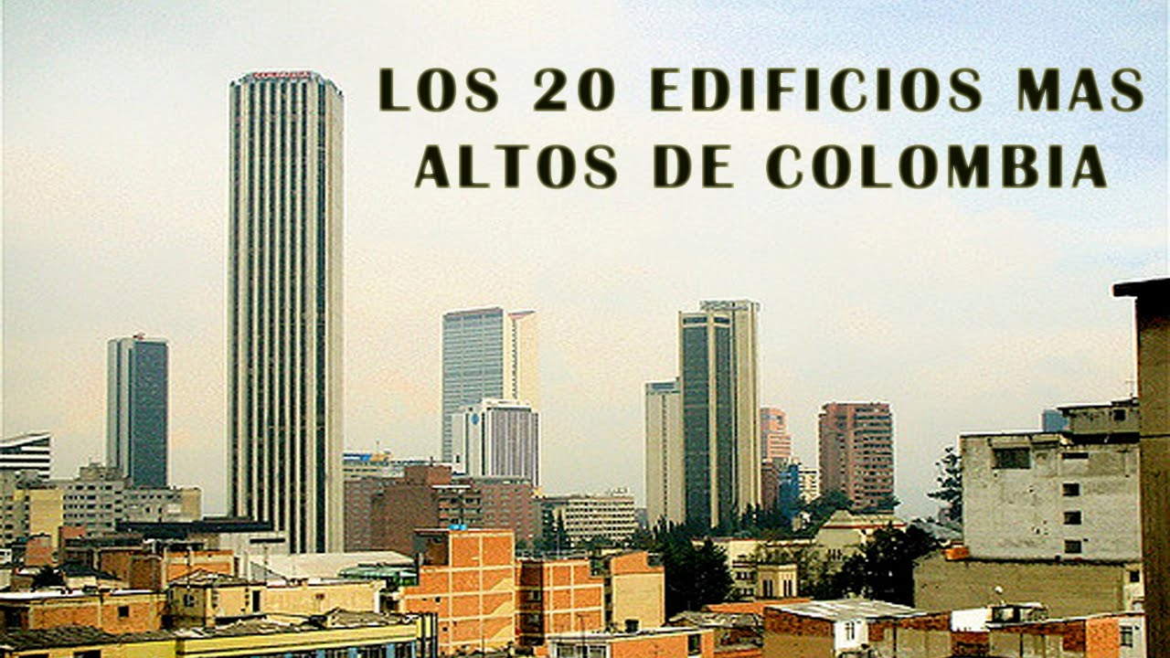 Los 20 edificios m s altos de colombia 2016 youtube for Videos de construccion de edificios