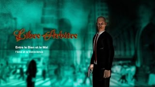 Libre Arbitre (Free will) - Subtitled in English