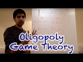 Y2/IB 24) Oligopoly - Game Theory