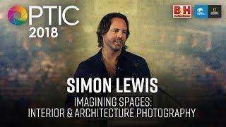 Optic 2018 | Imagining Spaces: Interior & Architecture Photography | Simon Lewis