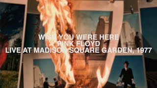 Pink Floyd - Wish You Were Here - Live at Madison Square Garden