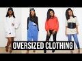 How I Style | Oversized Clothes