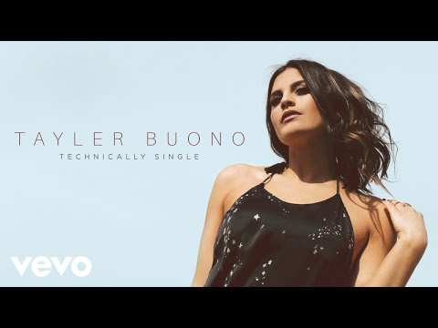 Tayler Buono - Technically Single (Audio)