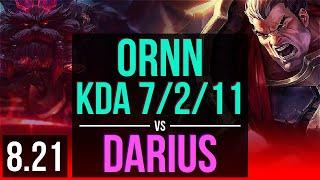 ORNN vs DARIUS (TOP) | KDA 7/2/11 | TR Challenger | v8.21