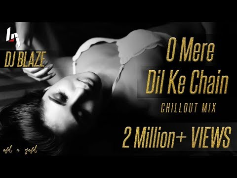 O Mere Dil Ke Chain Remix DJ Blaze | Chillout Mix | RAHUL JAIN | Cute Love Story | The Entertainment