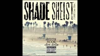 Shade Sheist Ft Scoe & Don Dolla I Still Luv Her Hd