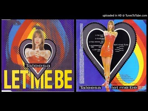 Taleesa – Let Me Be (Club Mix – 1995)