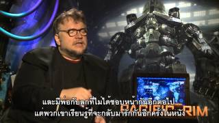 Pacific Rim - Exclusive Interviews 'Director Guillermo Del Toro' ซับไทย