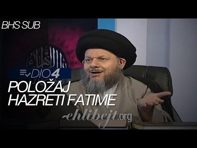 Položaj hazreti Fatime - dio 4 (Sejjid Kamal Al-Haydari)