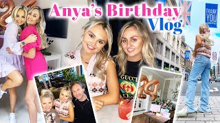 ANYA'S 24TH BIRTHDAY VLOG IN LONDON & PARTY / AD