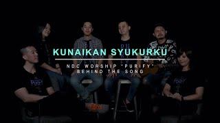 Download lagu NDC Worship - Kunaikkan Syukurku
