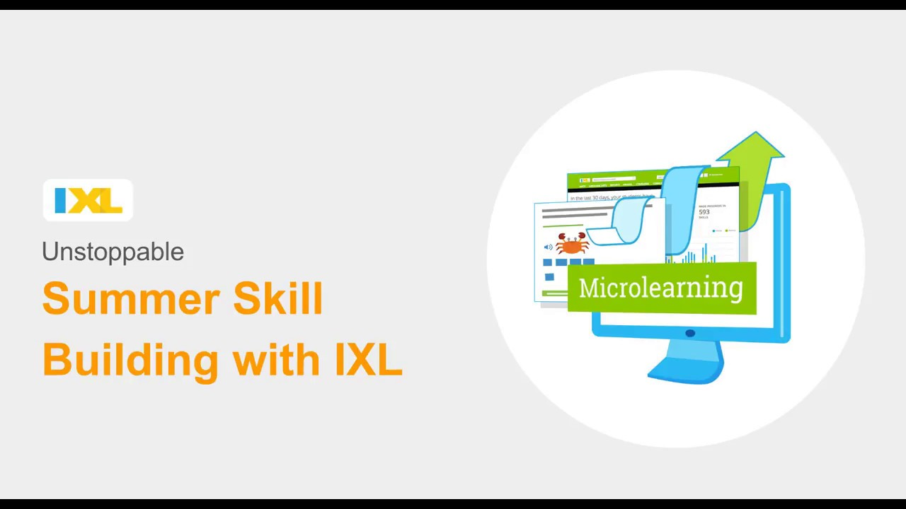 Summer Thrive: Unstoppable Summer Skill Building with IXL - YouTube