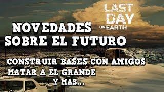 NOVEDADES SOBRE EL FUTURO CONSTRUIR BASES CON AMIGOS LAST