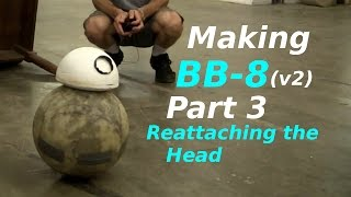 Зробити ВВ-8 (версія 2) - Установка голови - Частина 3