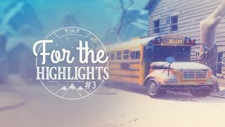 For The Highlights Ep. 3 (Fortnite Battle Royale Best Moments)