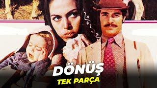 Dönüş  Türkan Şoray Kadir İnanır Eski Türk Filmi