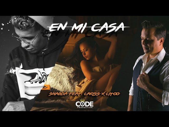 Shabda ft. Lariss x LiToo - En mi casa (Official Lyric Video)