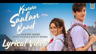 Kinne Saalan Baad - Lyrical Video | Goldie Sohel | Avneet Kaur & Rohan Mehra | Latest Songs 2021 |