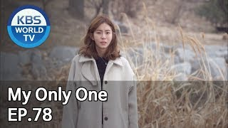 My Only One | 하나뿐인 내편 EP78 [SUB : ENG, CHN / 2019.02.03]