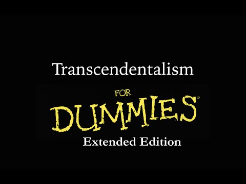 Transcendentalism for Dummies: Extended Edition