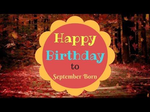 12845855f September Born Birthday Wishes | Gorgeous Happy Birthday Video - YouTube