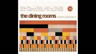 The Dining Rooms - Thin Ice (Paolo Fedreghini and Marco Bianchi remix)