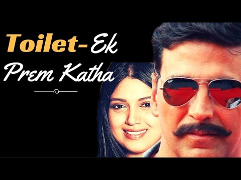 Thumbnail: Toilet - Ek Prem Katha : upcoming hindi Social drama movie 2017 | latest news | Akshay kumar