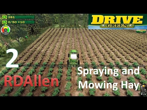 John Deere Drive Green E2 - Spraying and Mowing Hay