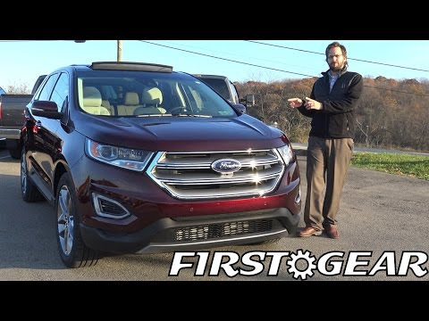 First Gear 2017 Ford Edge Titanium - Review and Test Drive