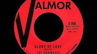 Glory Of Love -Roomates ( NY) '61 Valmor 008