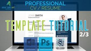 Professional CV/Resume Template Tutorial 2/3 - MS Word, Adobe Photoshop, QR-Code