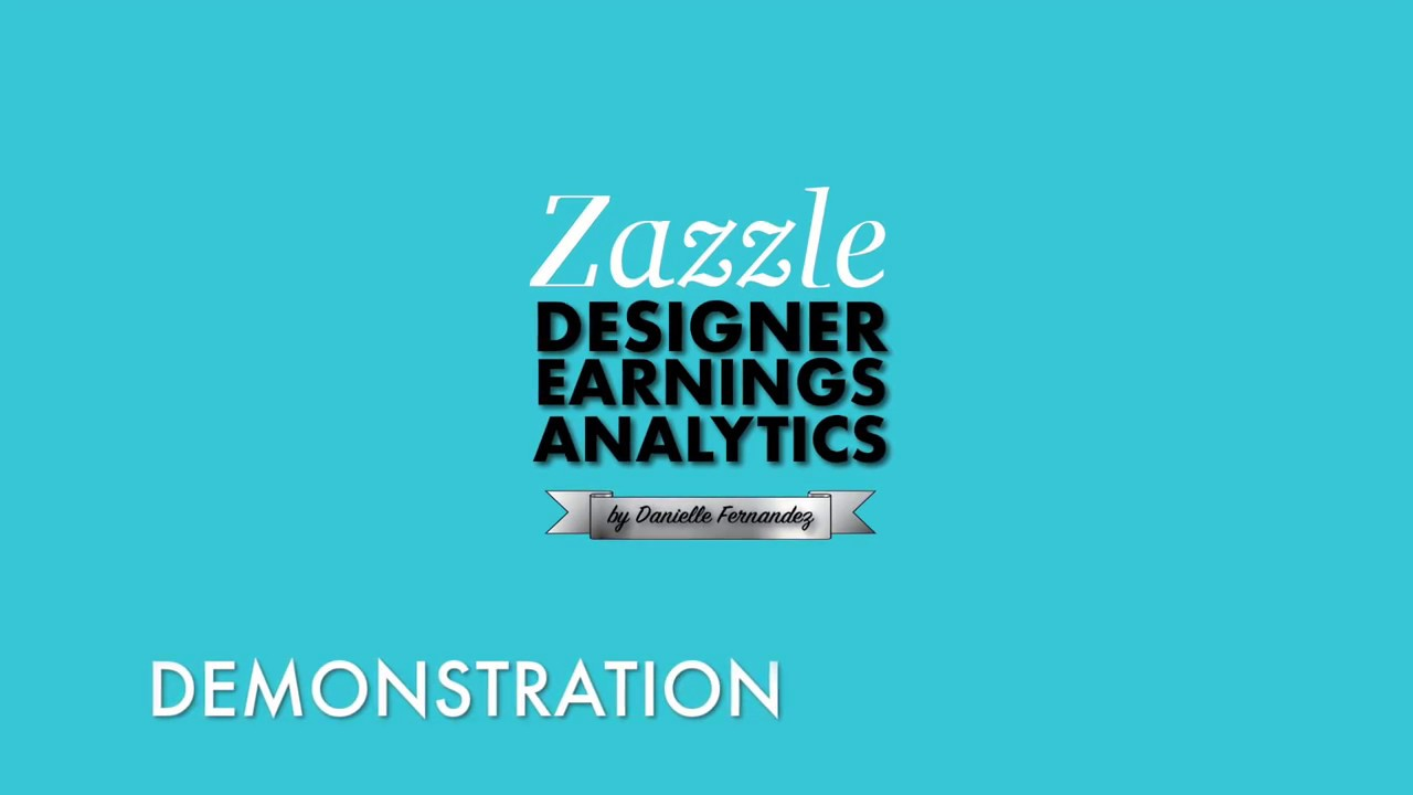 Zazzle Designer Earnings Analytics Demo