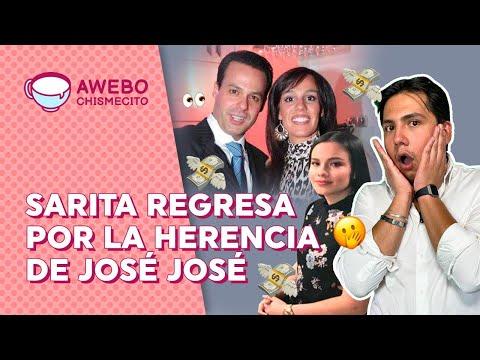 Sarita Sosa REGRESA por la HERENCIA de José José | Awebo Chismecito