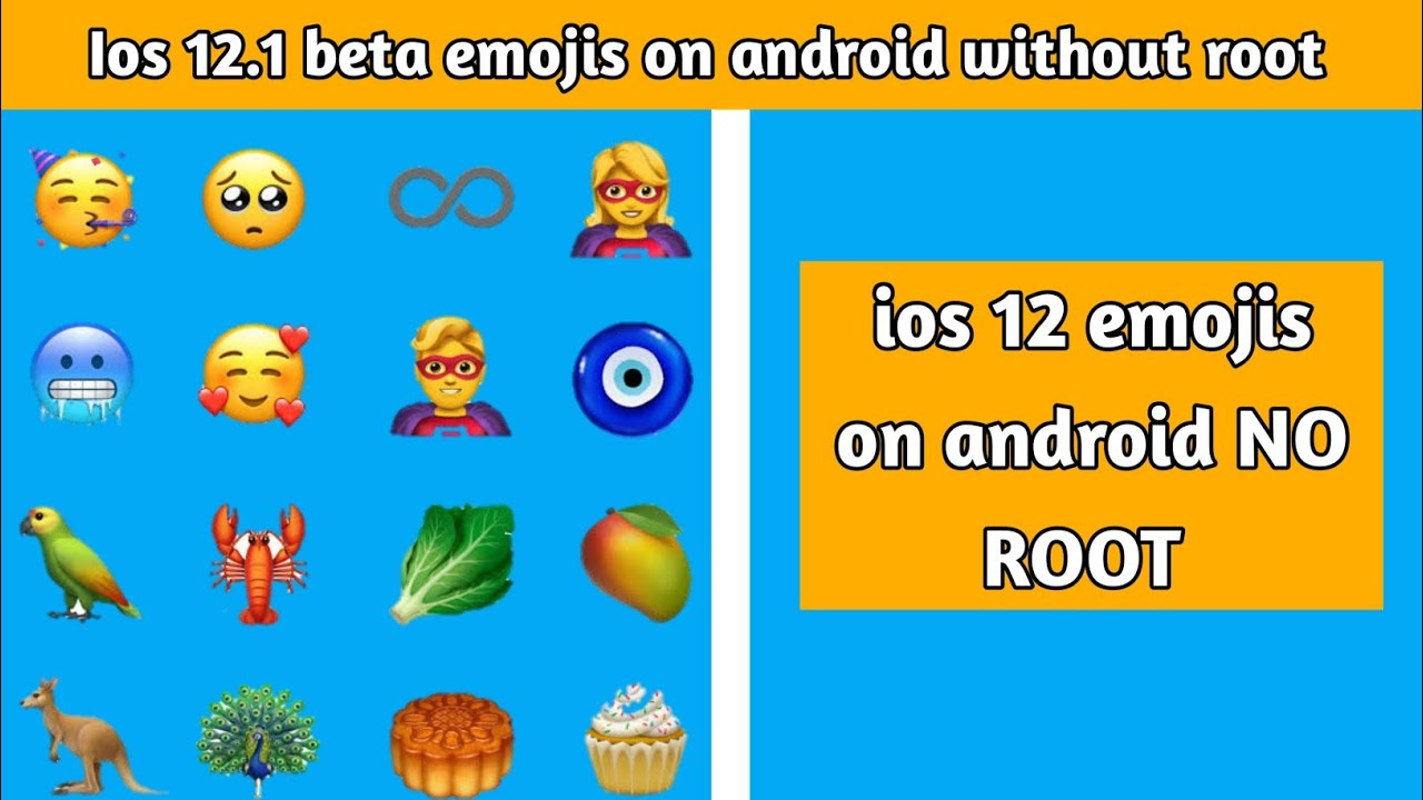ios 12 emojis on android without root TM Creation 🎭