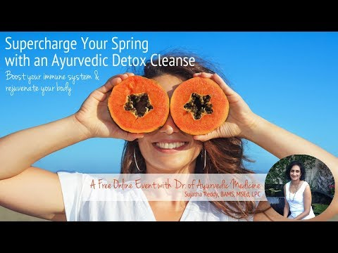 Super Charge Your Spring with an Ayurvedic Detox Cleanse Denver CO