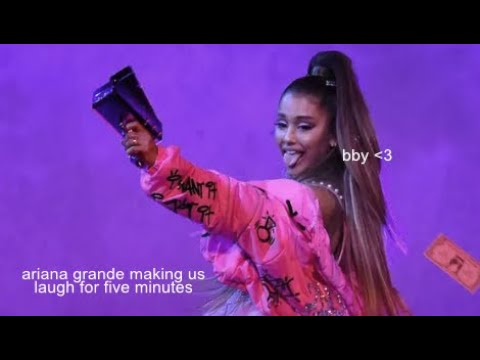 ariana grande making us laugh for five minutes straight