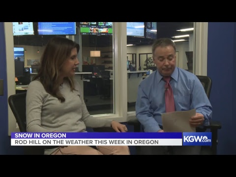 KGW's Rod Hill on the latest weather updates in Oregon